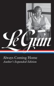 The book cover for Always Coming Home by Ursula K. Le Guin.