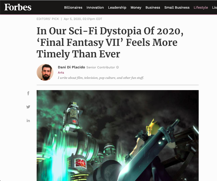 "A screenshot of the article ""In Our Sci-Fi Dystopia Of 2020, 'Final Fantasy VII' Feels More Timely Than Ever"" by Dani Di Placido in Forbes."