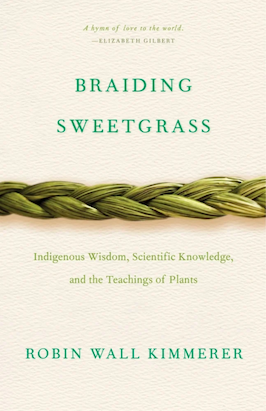 Book cover for Braiding Sweetgrass by Robin Wall Kimmerer.