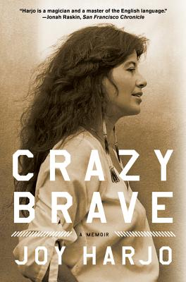 The book cover for Crazy Brave by Joy Harjo.