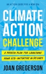 Book cover of Climate Action Challenge by Joan Gregerson.