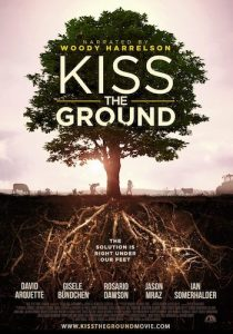 Movie poster for Kiss The Gound.