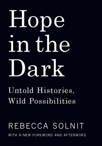Book cover for Hope in the Dark by Rebecca Solnit.