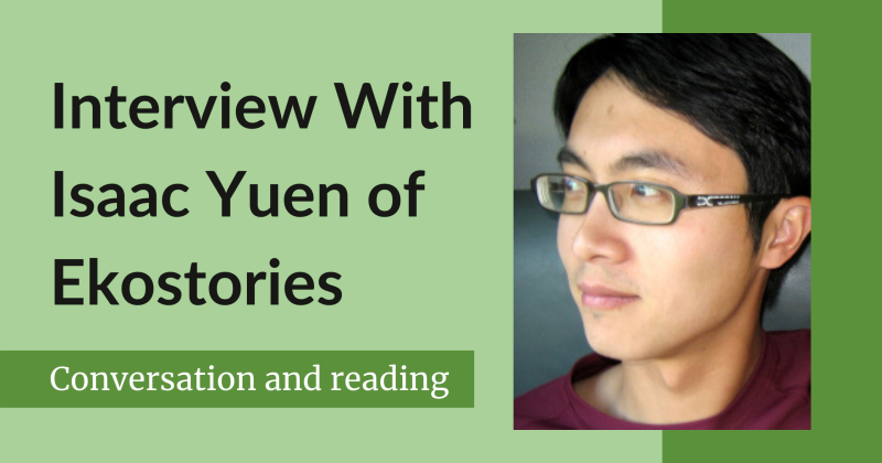 "A photo of Isaac Yuen next to the text ""Interview with Isaac Yuen of Ekostories."""