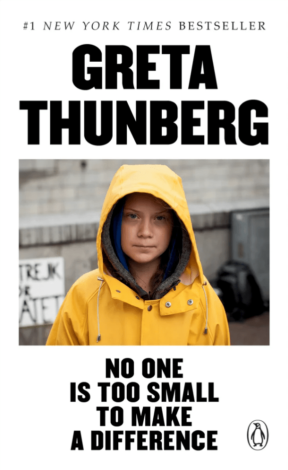 The book cover for No One Is Too Small To Make A Difference by Greta Thunberg.