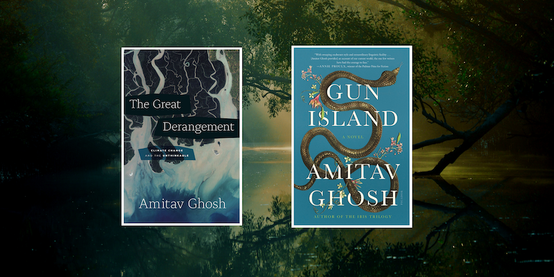 A picture of the book covers for The Great Derangement and Gun Island by Amitav Ghosh against the Sundarbans.