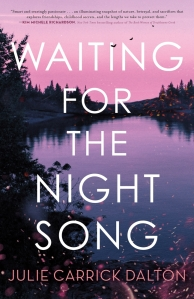 Official book cover for Waiting for the Night Song by Julie Carrick Dalton.