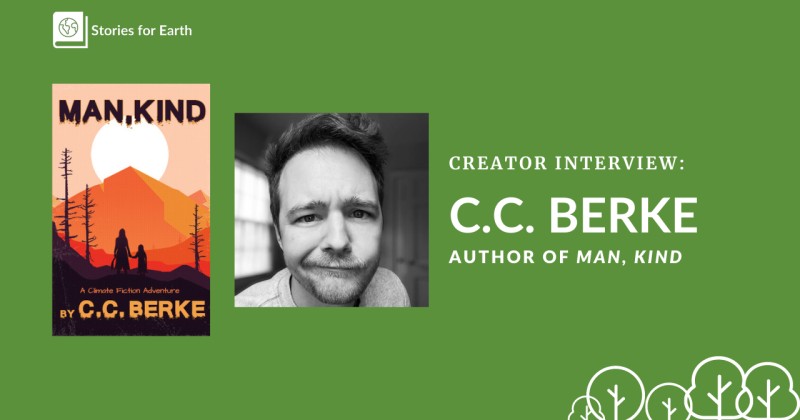 A graphic with the book cover for Man, Kind next to a photo of the author, C.C. Berke.