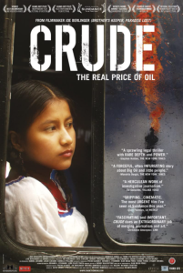 The official movie poster for Crude: The Real Price of Oil.