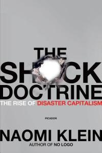 Book cover for The Shock Doctrine by Naomi Klein.